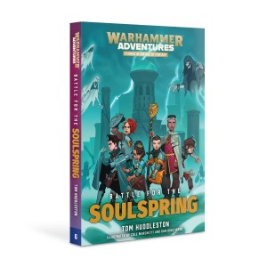 Battle for the Soulspring: Book 6