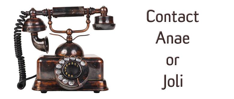Contact Anae or Joli