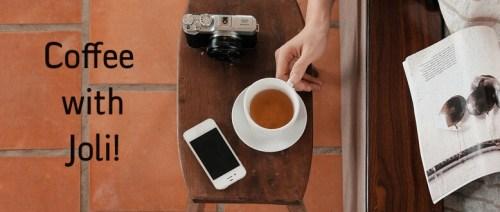 Coffee With Joli