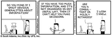 Recognising information needs (Credits: Scott Adams)