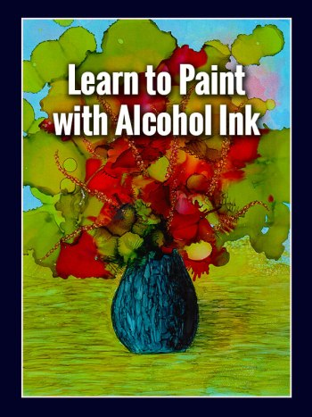 Learn to Paint With Alcohol Ink