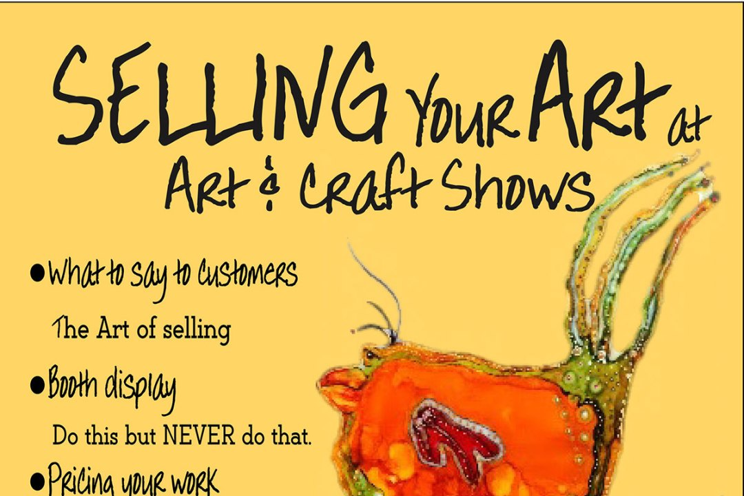 Selling Your Art at Art & Craft Shows