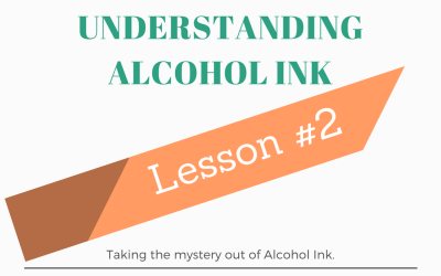 Understanding Alcohol Ink – Lesson #2 Proportion of Alcohol to Dye