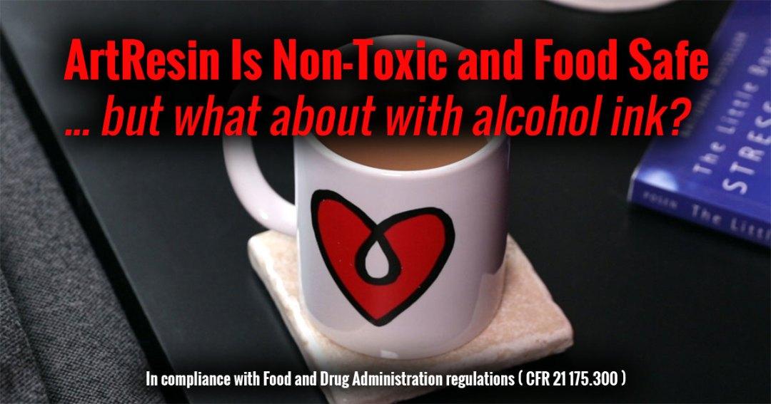 Art Resin is Food Safe