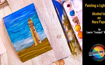 Alcohol Ink on NARA Paper – Painting a Lighthouse