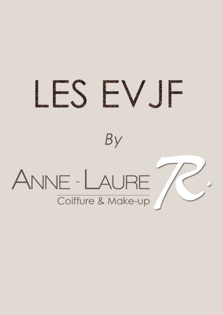 EVJF by Anne-Laure R. Coiffure&makeup