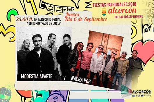 Fiestas de Alcorcón 2018 - Modestia Aparte y Nacha Pop