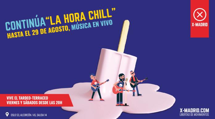 Este agosto vive La Hora Chill en X-Madrid Alcorcón