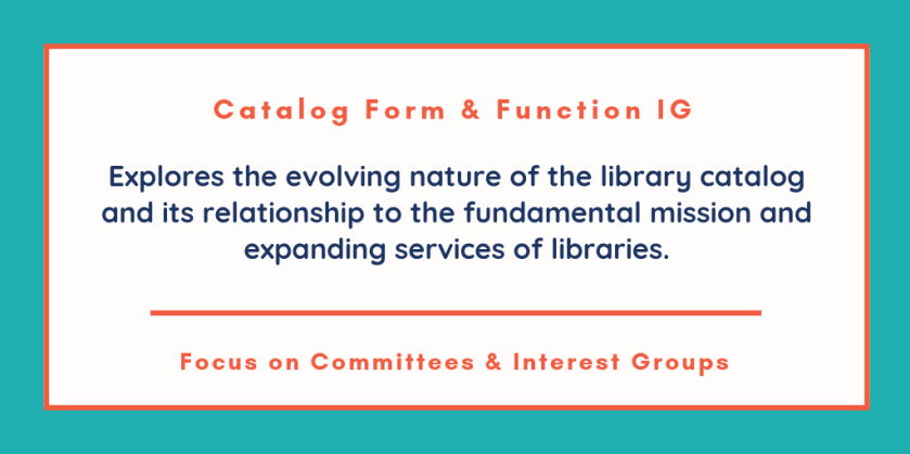 Mission of the Catalog Form & Function IG