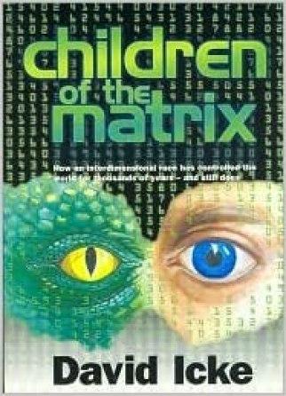 """Portada del libro """"Los Hijos de Matrix"""". Autor: David Icke.  Fuente: Amazon."""