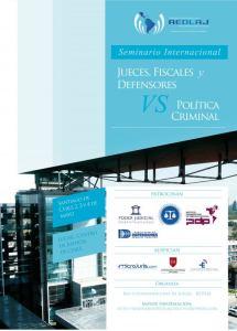 """Microjuris Chile auspicia Seminario Internacional """"Jueces, Fiscales y Defensores v/s Política Criminal"""""""