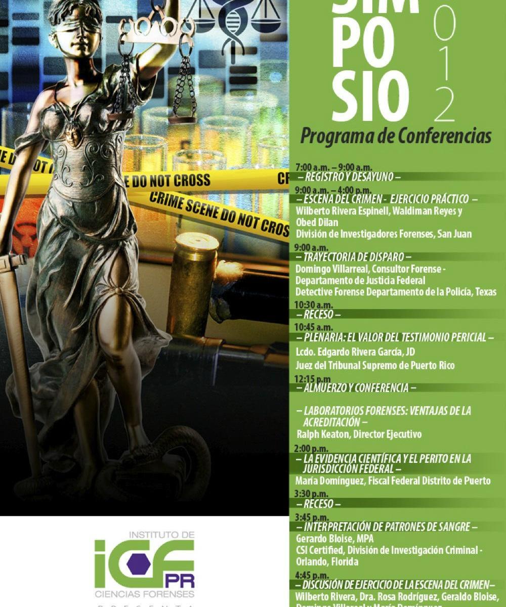 Simposio Forense 2012 aborda tema del valor del testimonio pericial