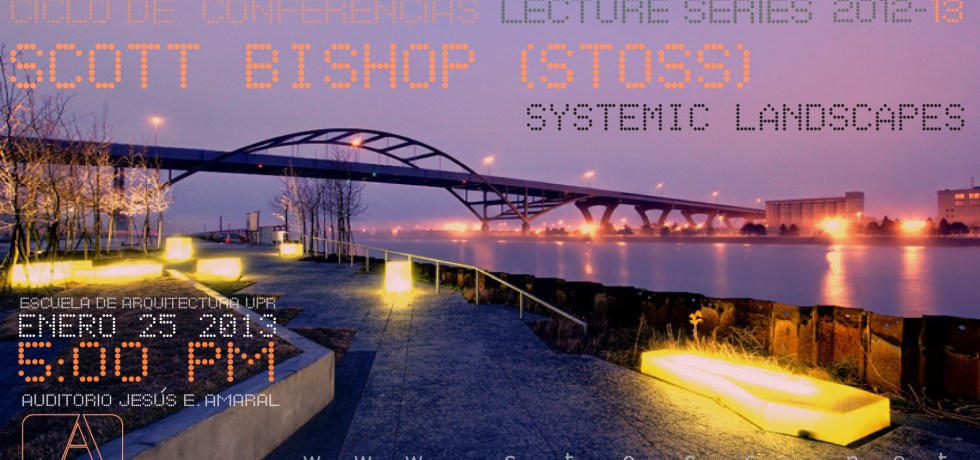 Conferencia del arquitecto Scott Bishop en la UPR