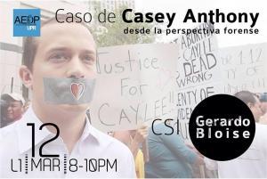 El caso de Casey Anthony desde la perspectiva forense