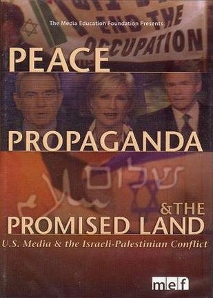 Peace, Propaganda and the Promised Land (2004)