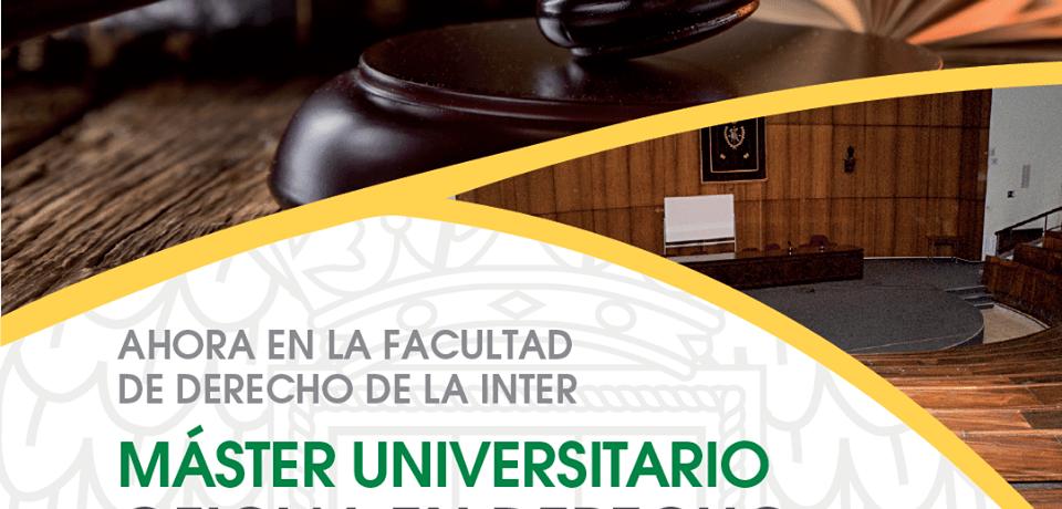 Inter Derecho: Convocatoria a sesión Informativa de Máster en Derecho Español Vigente y Comparado de la Universidad Complutense de Madrid
