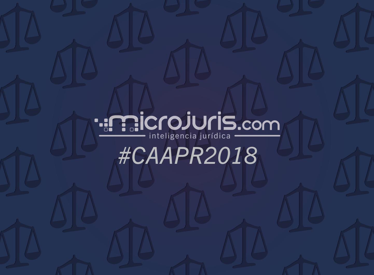 Microjuris en la Asamblea del Colegio de Abogados 2018 - #CAAPR2018