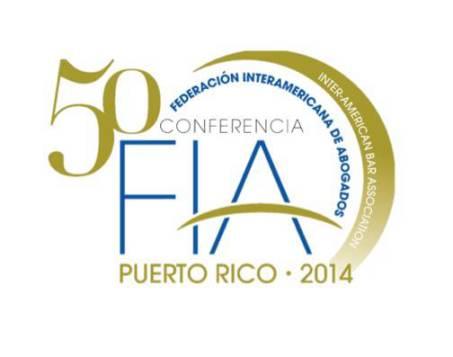 50ma Conferencia de la Federación Interamericana de Abogados será en Puerto Rico