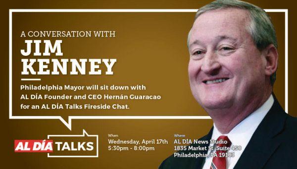 **SOLD OUT** #ALDÍATalks: Philadelphia Mayor Jim Kenney ...