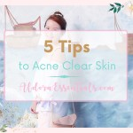 5 tips to acne clear skin, acne, breakouts, pimples, clear skin, natural remedy, natural wellness, essential oils, lifestyle, hormones, young living essential oils
