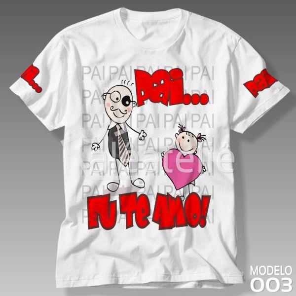 Camiseta Pai Eu Te Amo