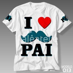 Camiseta Dia dos Pais 013