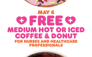 Alea's Deals Dunkin' Donuts: Free Coffee & Donut for Healthcare Workers on May 6th!