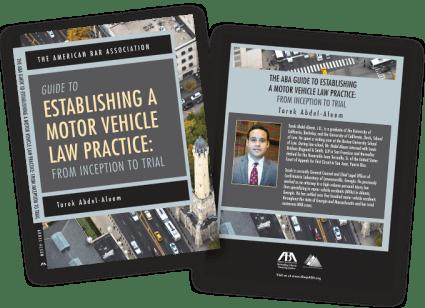 Establishing a Motor Vehicle Law Practice - Free Publication
