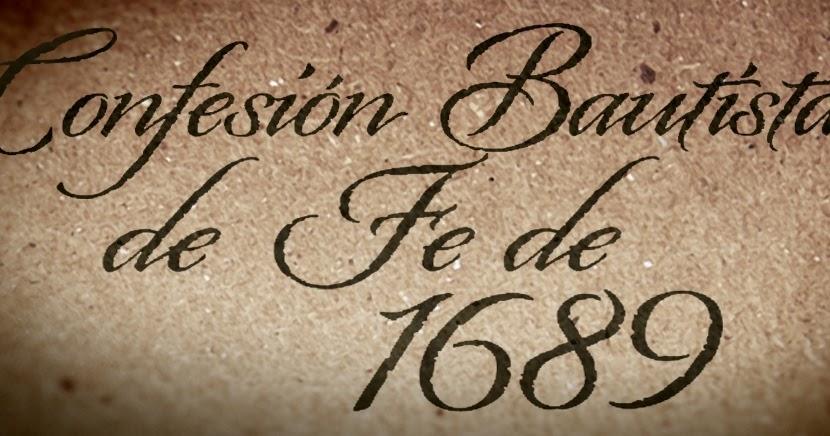 confesion de fe bautisa 1689