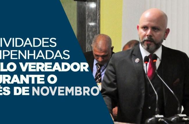 ATUAÇÃO: Atividades empenhadas pelo vereador durante o mês de Novembro