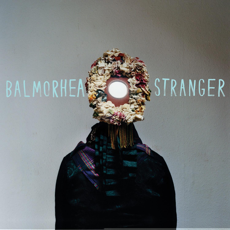 Stranger - Balmorhea
