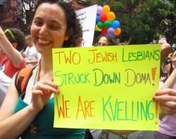 """""""Two Jewish Lesbians Struck Down DOMA"""""""