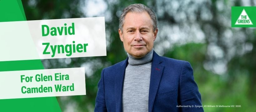 Candidate statement: David Zyngier Greens for Camden Ward – Glen Eira Council