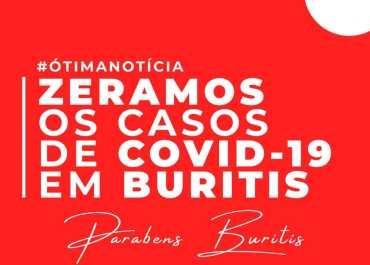 BURITIS.RO- MUNICÍPIO DE BURITIS ZERA CASOS DE COVID-19
