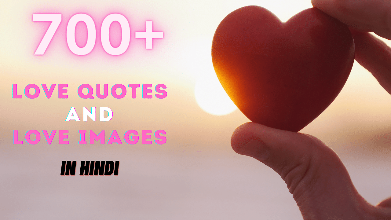 700+ love quotes in Hindi