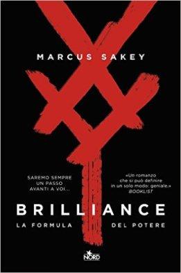 Brilliance (http://amzn.to/29SFa2Z) - Un futuro prossimo alternativo, una selezione genetica che genera persone dotate di talenti fuori dal normale.