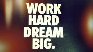 work-hard-dream-big-startup