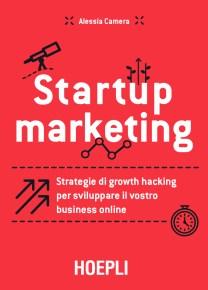startup marketing libro alessia camera
