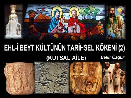 EHLi BEYT KuLTuNuN TARiHSEL KoKENi  2