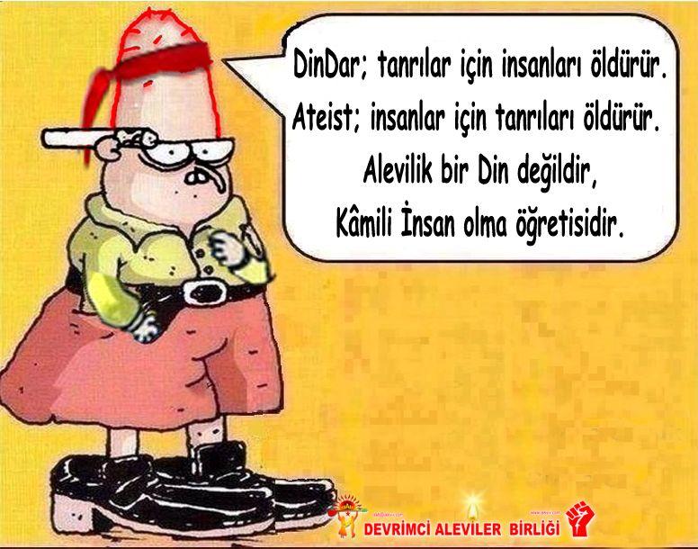 Devrimci Aleviler Birliği DAB Alevi Kızılbaş Bektaşi pir sultan cem hz Ali 12 imam semah Feramuz Şah Acar kizilbas kamil dindar ateist alevi