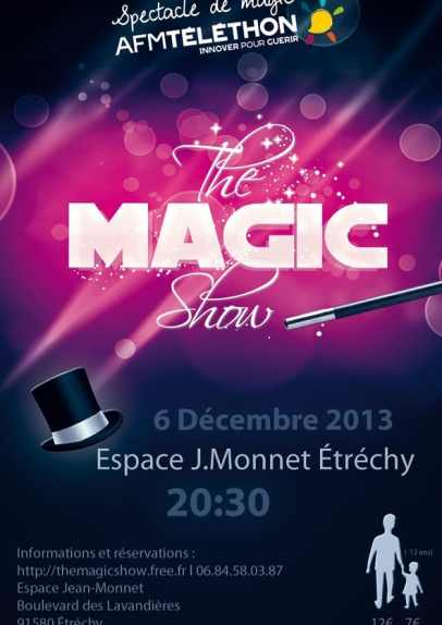 Affiche The Magic Show spectacle de magie Étréchy