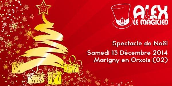spectacle de magie noël Marigny-en-Orxois magicien picardie