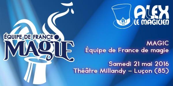 Théâtre Millancy Luçon équipe de france de magie
