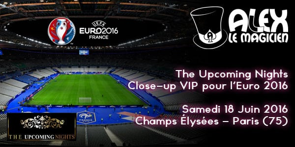 euro 2016 retransmission champs elysees magicien