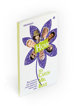 Indonesian book cover: How to catch mr Bule!