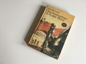 Das Kosmodrom im Krater Bond - Alexander Kröger - Buchcover