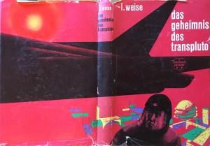 Das Geheimnis des Transpluto - Schutzumschlag - Lothar Weise, Illustration: Eberhard Binder
