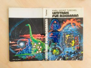 Leitstrahl für Aldebaran - Schutzumschlag - Karl-Heinz Tuschel - Illustration Erhard Schreier