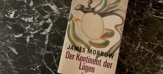 Der Kontinent der Lügen - James Morrow - Buchcover