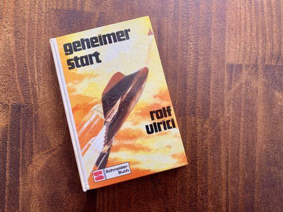 Geheimer Start - Rolf Ulrici - Illustration: Hans Held - Buchcover